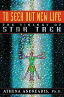 To Seek Out New Life