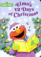 Elmo&#39;s 12 Days of Christmas