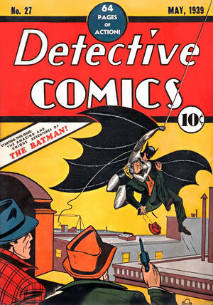 Detective Comics #27: First Appearance of Batman
