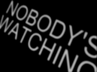 Nobodyswatching01