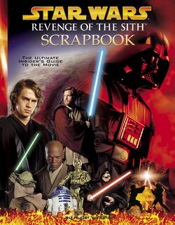 Revenge of the Sith Scrapbook