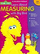 Learn About Measuring With Big Bird