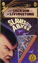Slaves of the abyss
