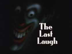 The Last Laugh-Title Card