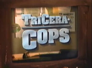 Tricera-Cops