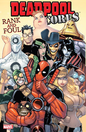 Manuel Officiel de l'Univers Marvel Thématiques 2010-2011 300px-Deadpool_Corps_Rank_and_Foul_Vol_1_1