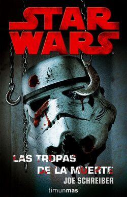[Libro] Death troopers - Las tropas de la muerte 250px-LTdlM