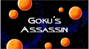 Goku&#39;s Assassin