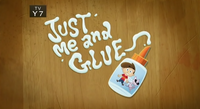 7-1 - Just Me And Glue