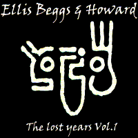 Ellis Beggs & Howard - The Lost Years Vol 1 duran duran