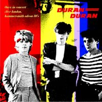 Duran duran - onyx in concert (live london,hammersmith odeon 198