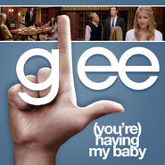 Glee - having my baby