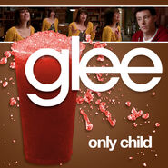 Glee - only child