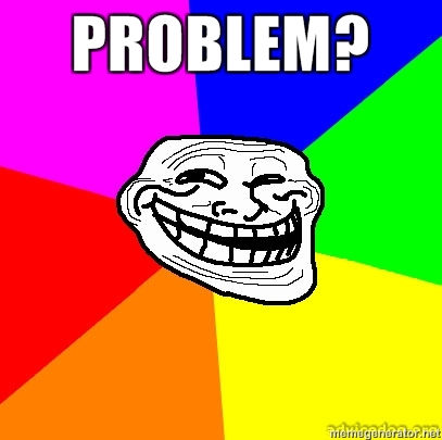 u jelly trollface  Image - Troll-face-problem.jpg - The
