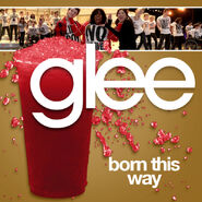 Glee - born this way