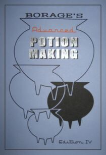 Borage's Advanced Potion Making book (Edition IV)