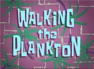 Walking the Plankton.jpg