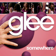 Glee - somewhere