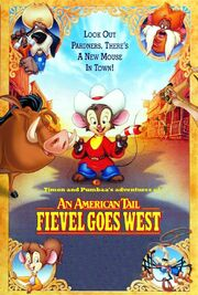Timon and Pumbaa's adventures of An American Tail Fivel Goes West