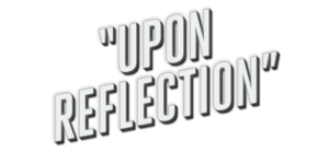 UponReflection