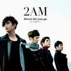 2AM Neve Let You Go Japan Debut