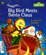 ImagineBigBirdMeetsSantaClaus