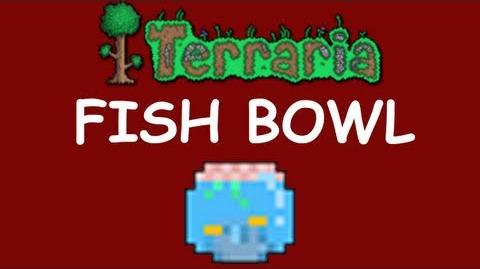 Terraria - Fish Bowl