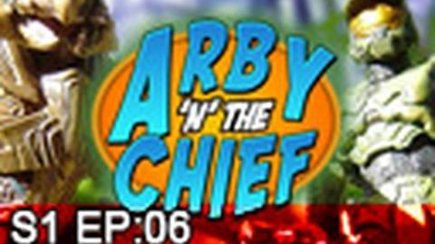 Arby 'n' the Chief Episode 6 -