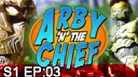 Arby 'n' the Chief Episode 3 -