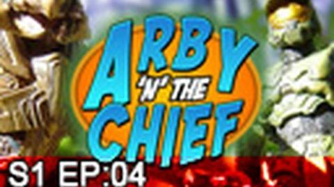 Arby 'n' the Chief Episode 4 -