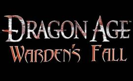 Dragon Age Warden's Fall