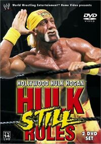 Hollywood Hulk Hogan Hulk Still Rules