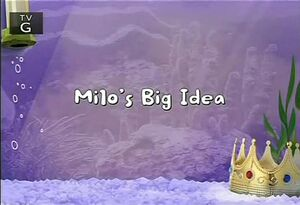 Milo&#39;s Big Idea title card