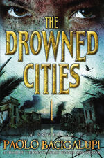 The drowned cities paolo bacigalupi