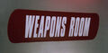 Weapons room sign.jpg