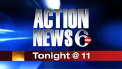 WPVI-TV's Channel 6 Action News At 11's Tonight Video Promo From 2006