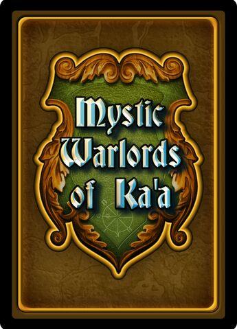 Mystic Warlords of Ka'a