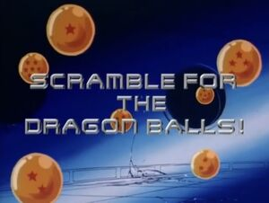 Scramble for the Dragon Balls!