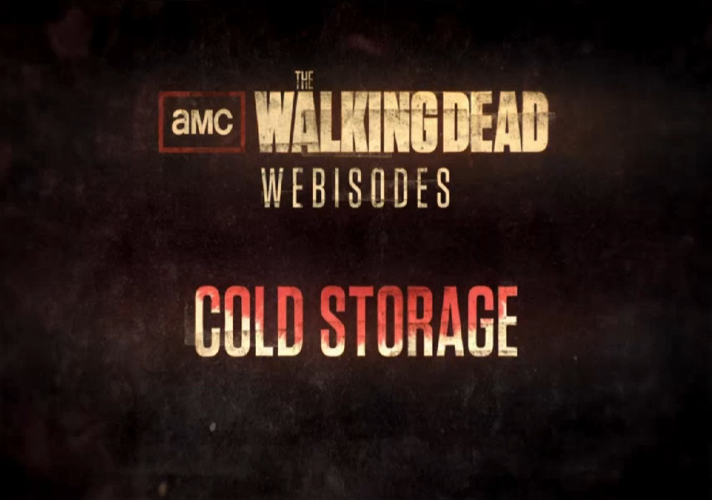The Walking Dead Web Bölümleri Cold Storage