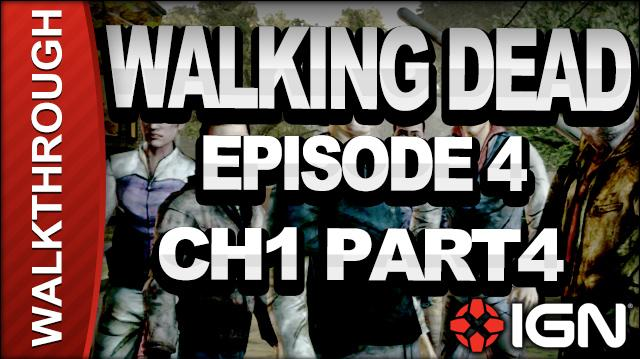*SPOILERS* The Walking Dead The Game - Episode 4 Around Every Corner - Chapter 1 Part 4 - Walkthrough