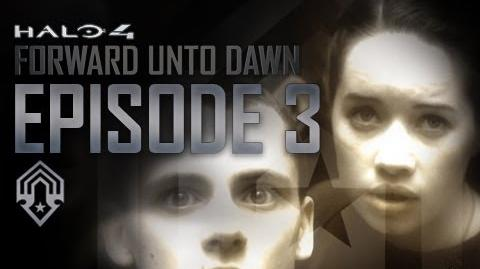 Halo 4 Forward Unto Dawn - Part 3