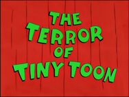 The Terror of Tiny Toon