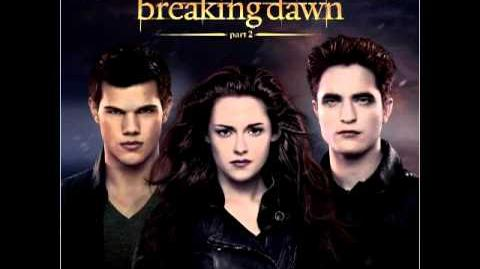 Twilight BREAKING DAWN part 2 SOUNDTRACK 12