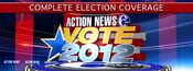 WPVI-TV's Channel 6 Action News' Vote 2012 Complete Election Coverage Video Promo For Tuesday Night, November 6, 2012