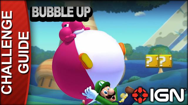 New Super Mario Bros. U Challenge Walkthrough - Bubble Up