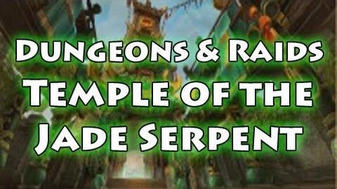 Dungeons & Raids Temple of the Jade Serpent