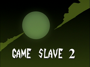 Game Slave 2 (Title Card)