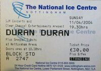 DURAN DURAN Concert ticket 2004 Nottingham Arena Simon Le Bon Nick Rhodes wikipedia ticket stub 11 april