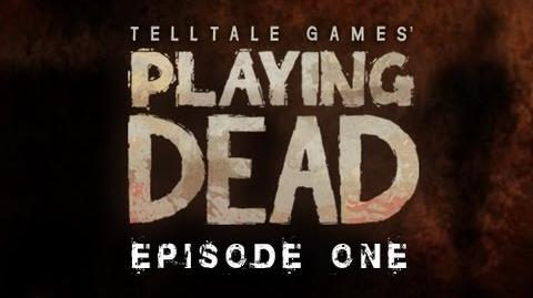 Playing Dead Episode 1-1