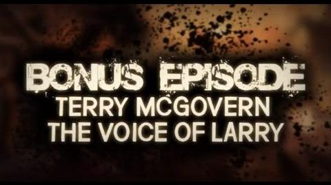 The Walking Dead - 'Playing Dead' - BONUS Episode with Terry McGovern voice of Larry